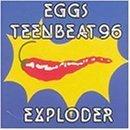 Teenbeat 96 Exploder by Eggs