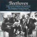 Beethoven - Late String Quartets by Budapest Quartet (1997-02-18)
