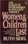 Women and Children Last: The Plight of Poor Women in Affluent America