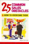 25 Common Sales Obstacles [Paperback]