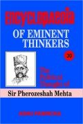 Encyclopaedia of Eminent Thinkers: The Political Thought of Sir Pherozeshah Mehta (Encyclopaedia Eminent Thinkers)