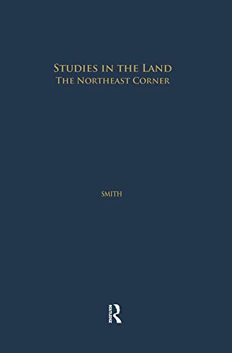 Studies in the Land: The Northeast Corner (Studies in American Popular History and Culture) (English Edition)