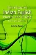 Critical Essays on Indian English Poetry and Drama