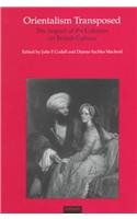 Orientalism Transposed: The Impact of the Colonies on British Culture