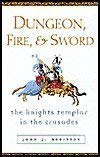 Dungeon Fire and Sword: The Knights Templar in the Crusades by John J. Robinson (2003) Hardcover [並行輸入品]