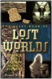 The GIANT BOOK OF LOST WORLDS.