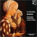 Ockeghem: Requiem /Ensemble Organum * Peres