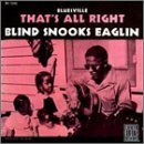 That's All Right by Blind Snooks Eaglin (1994-05-03)