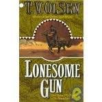 LONESOME GUN