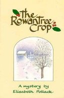 The Rowantree Crop