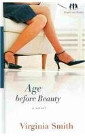 Age Before Beauty (Thorndike Press Large Print Christian Fiction: Sister-to-Sister)