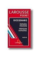 Larousse Diccionario Pocket / Larousse Pocket Dictionary: Espanol/Frances, Francais/Espagnol / Spanish/French, French/Spanish (Lengua Francesa / French Language)