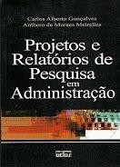 Projetos E Relatorios De Pesquisa Em Administracao