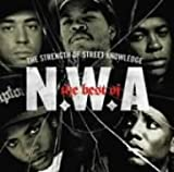 ベスト・オブ・N.W.A:THE STRENGTH OF STREET KNOWLEDGE