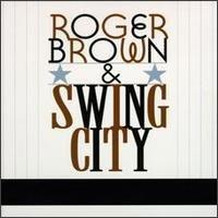 Roger Brown & Swing City
