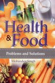 Health and Food: Problems and Solutions