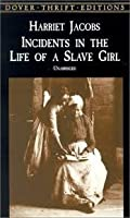 Incidents in the Life of a Slave Girl (Dover Thrift Editions) by Harriet Jacobs(2001-11-09)