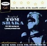 The Very Best of Tom Shaka