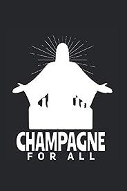 Champán para todos: Din A5 Cuaderno de Champagne Ahorro de agua Regalo con 120 páginas