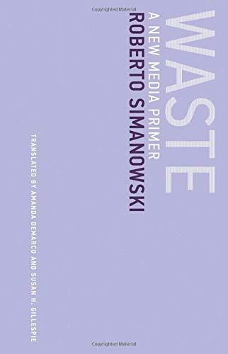 [画像:Waste: A New Media Primer (Untimely Meditations)]