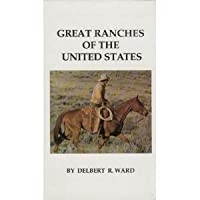 Great Ranches of the United States