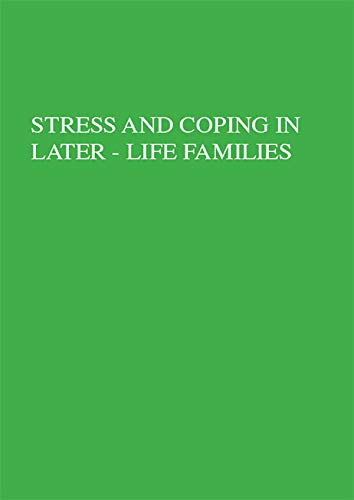 Stress And Coping In Later-Life Families (Applied Psychology: Social Issues and Questions) (English Edition)
