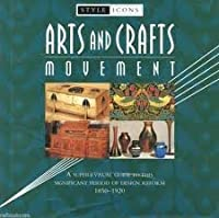 Arts and Crafts Movement 1850-1920 [並行輸入品]