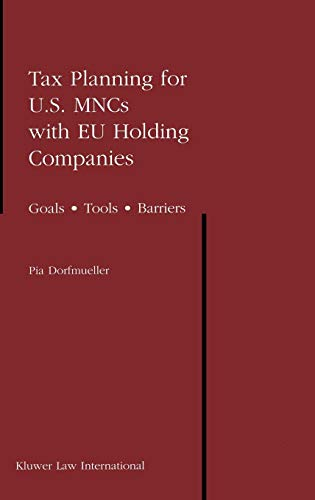 Download Tax Planning for U.S. Mncs With Eu Holding Companies: Goals, Tools, Barriers 9041199225