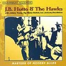 Masters Of Modern Blues by JB Hutto & The Hawks; Big Walter Horton; Fred Belo (1995-03-21)