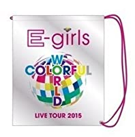 E-girls LIVE TOUR 2015 COLORFUL WORLD エコバッグ