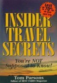 Insider Travel Secrets: You're Not Supposed to Know!