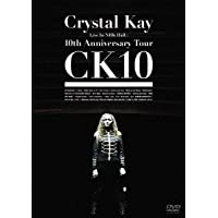 Crystal Kay Live In NHK Hall:10th Anniversary Tour CK10