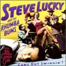 Come Out Swingin by Steve Lucky & Rhumba Bums (1998-11-24)
