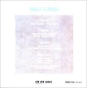 ペルト:タブラ・ラサ