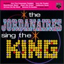 The Jordanaires Sing The King