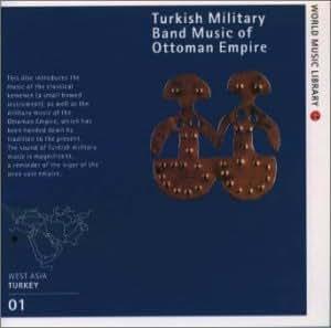 音の世界遺産 トルコの軍楽