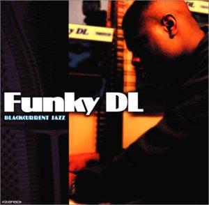 ブラックカレント・ジャズ (Funky DL: Blackcurrent Jazz)の詳細を見る