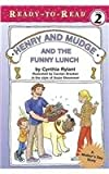 Henry and Mudge and the Funny Lunch (Ready-To-Read: Level 2 Reading Together)