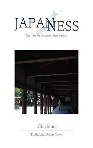 JAPANESS in Chichibu: Journey ...