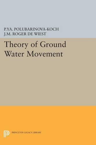 Download Theory of Ground Water Movement (Princeton Legacy Library) 0691625387