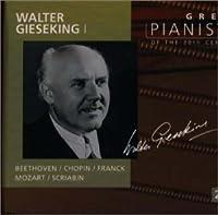 20世紀の偉大なるピアニストたち~ワルター・ギーゼキング