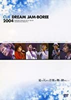 CUE DREAM JAM-BOREE 2004