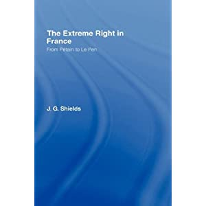 The Extreme Right in France: From Pétain to Le Pen