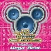 東京ディズニーランド Club Disney スーパーダンシン・マニア~メガビート
