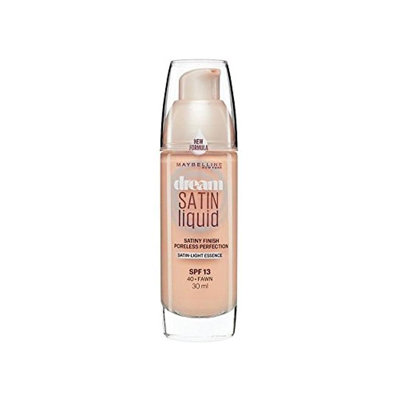 ゲインセイ定期的な自動Maybelline Dream Satin Liquid Foundation 40 Fawn 30ml (Pack of 6) - メイベリン夢サテンリキッドファンデーション40子鹿の30ミリリットル x6 [並行輸入品]