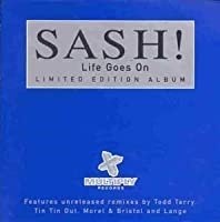 Life Goes on by Sash