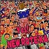 Yes! NEW ROTE'KA
