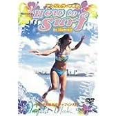 アンジェラ・マキの How to SURF in Hawaii-女の子のためのサーフィン入門- [DVD]