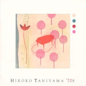 HIROKO TANIYAMA '70s (セブンティーズ)