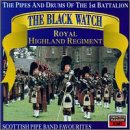 The Black Watch: Scottish Pipe Band Favorites